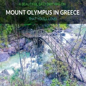 Adventures on Mount Olympus Greece